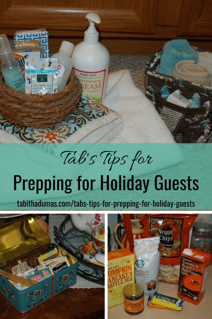 Prepping for Holiday Guests. How to welcome guests into your home. From Tabitha Dumas
