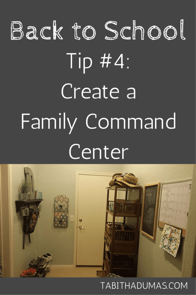 Back to School Tip #4- Create a Family Command Center from Tabithadumas.com