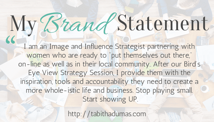 Do you have a brand statement? Get one today! tabithadumas.com