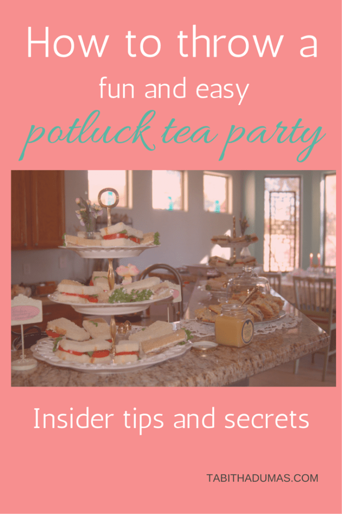 How to throw a potluck tea party. Insider tips and secrets.