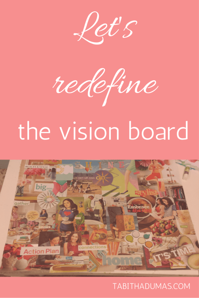 Let's redefine the vision board! TABITHADUMAS.COM