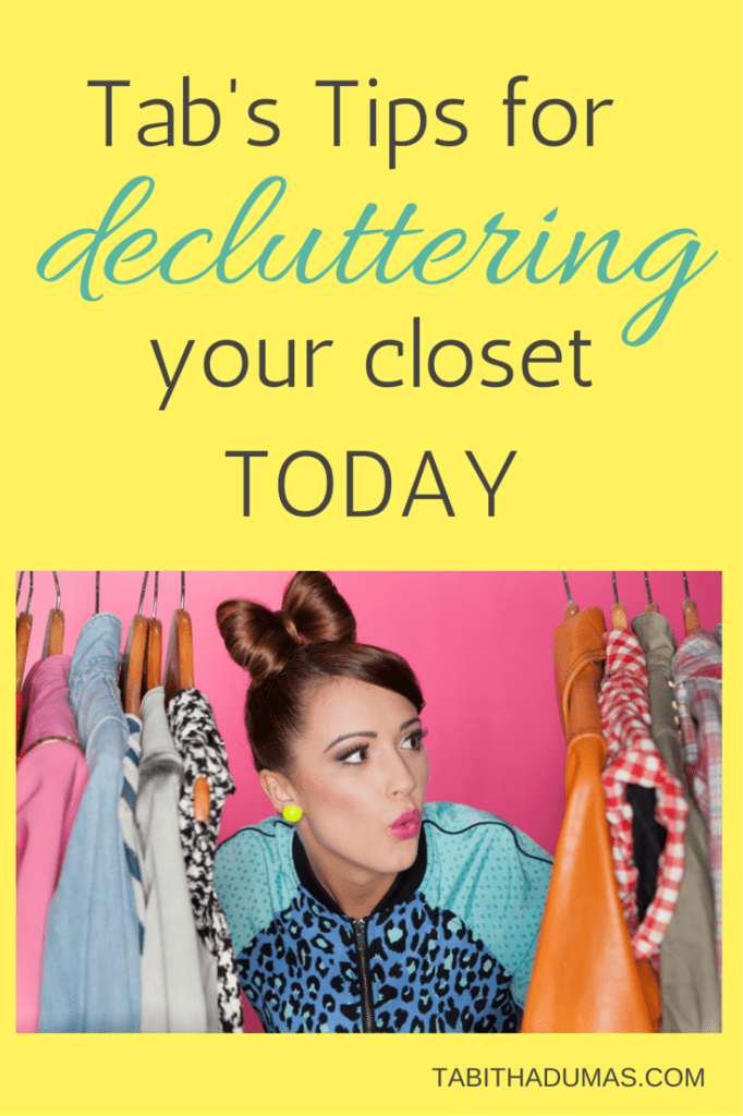 Tab's Tips for decluttering your closet TODAY! From Image and Influence Strategist Tabitha Dumas