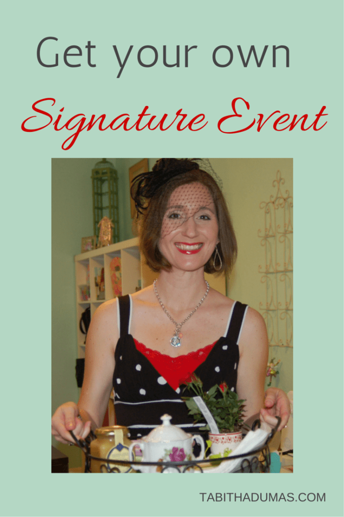 Get your own Signature Event! Step by step guide plus tips for hosting. From Tabitha Dumas, Image and Influence Strategist.