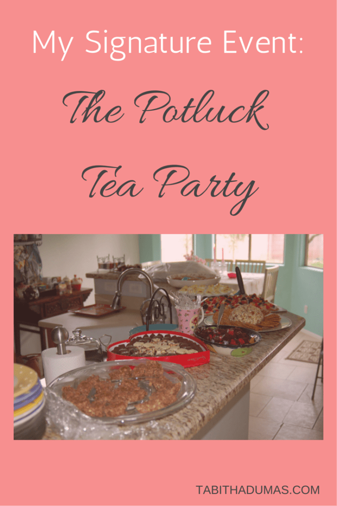 My Signature Event: The Potluck Tea Party!