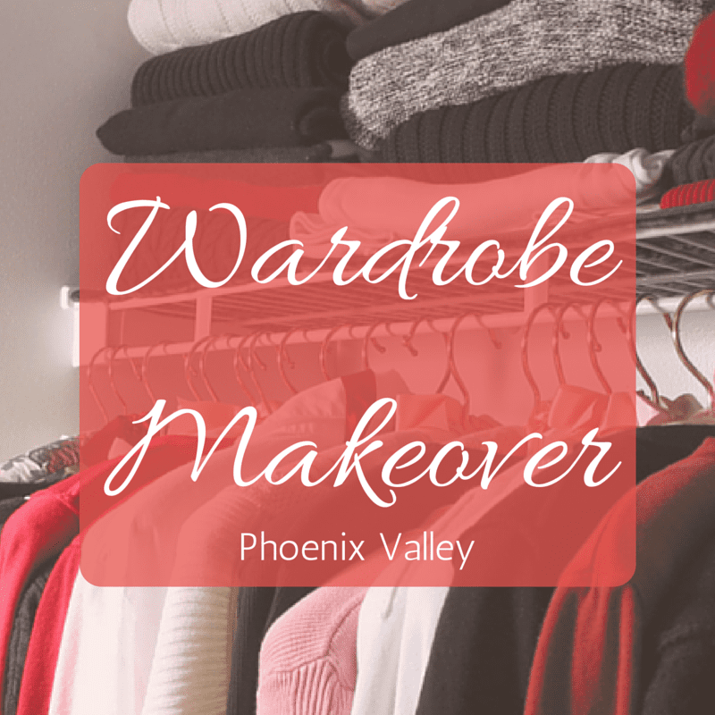 Wardrobe Makeover Phoenix valley