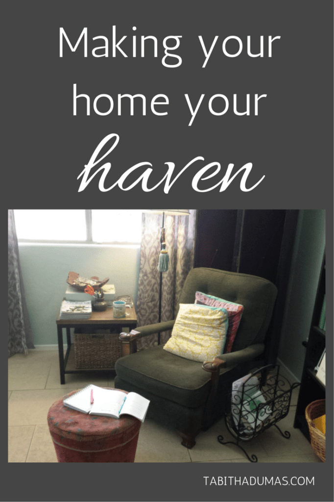 Great ideas for Making your home your haven. Cool stuff I never thought of!