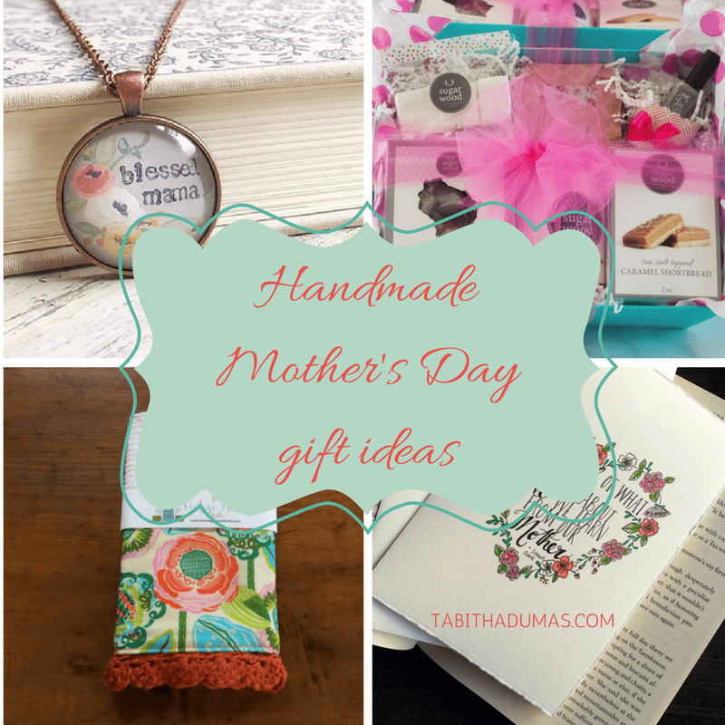 Handmade Mother's Day Gift Ideas -tabithadumas.com
