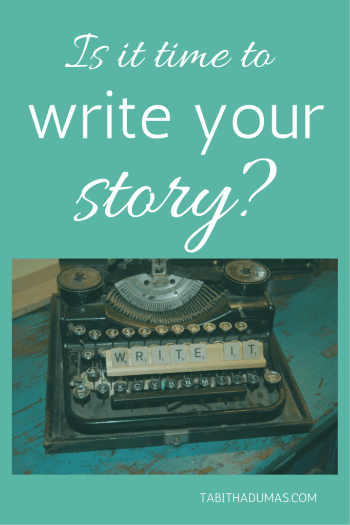 Is it time to write your story?