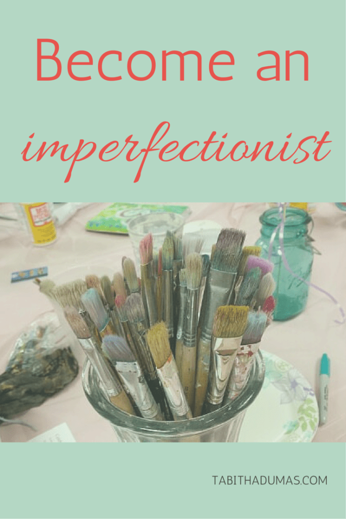 Attention perfectionists! Is your perfectionism holding you back- Maybe it's time to become an imperfectionist!
