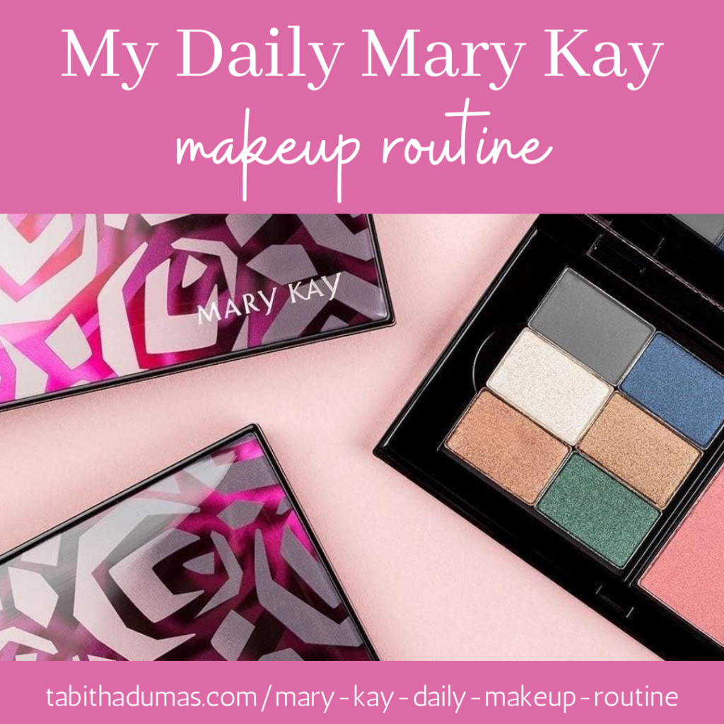 My Mary Kay Daily Makeup Routine