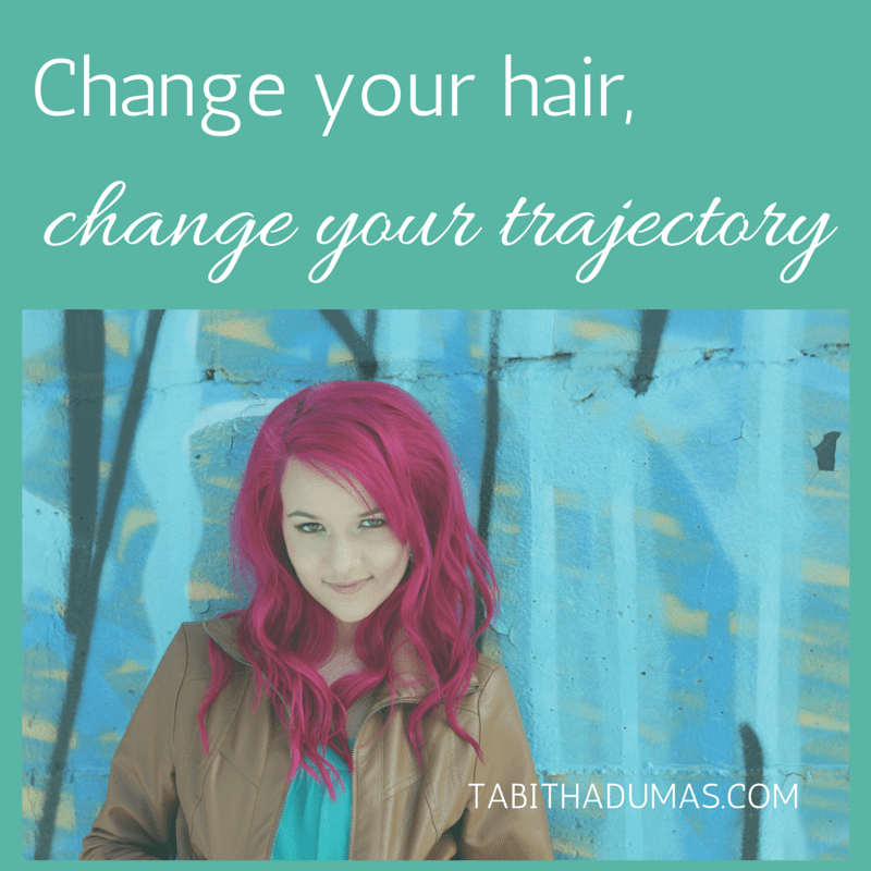 change your hair, change your trajectory! Image matters from tabithadumas.com