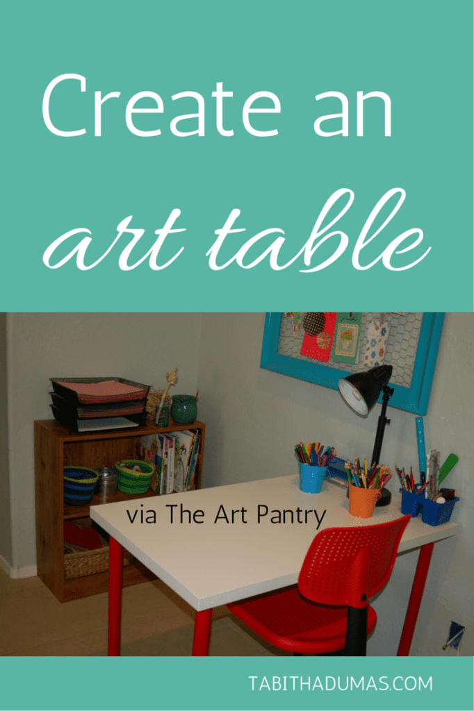 Cultivate more creativity in your home! Meet The Art Pantry- Create an art table. Tabithadumas.com