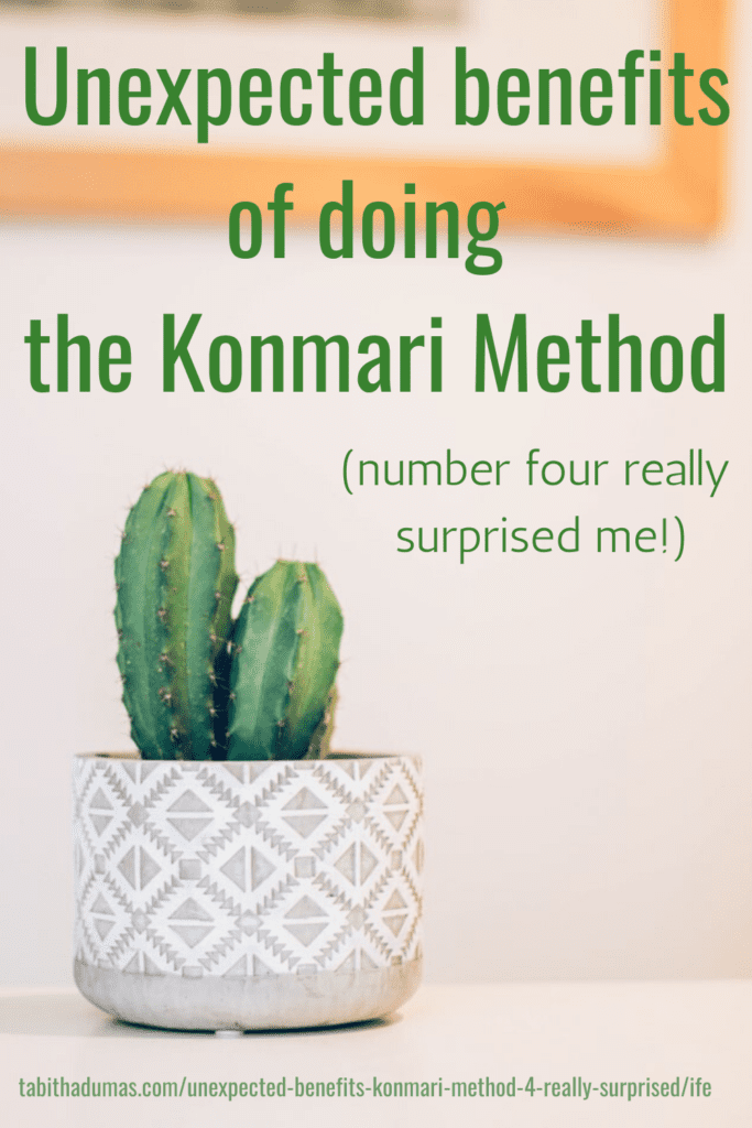 Unexpected benefits of doing The Konmari Method from Tabitha Dumas