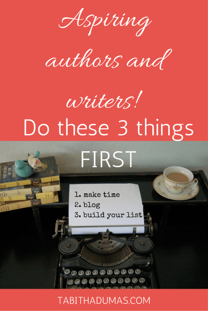 Aspiring authors and writers! Do these 3 things FIRST! From long-time blogger, writer, copywriter and strategist TabithaDumas.com