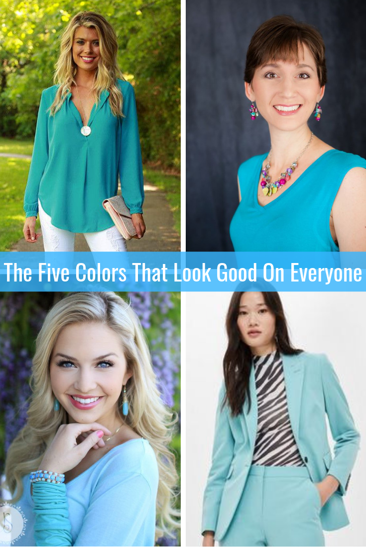 The Five Colors That Look Good on Everyone Turquoise Tabitha Dumas Phoenix Image Consultant