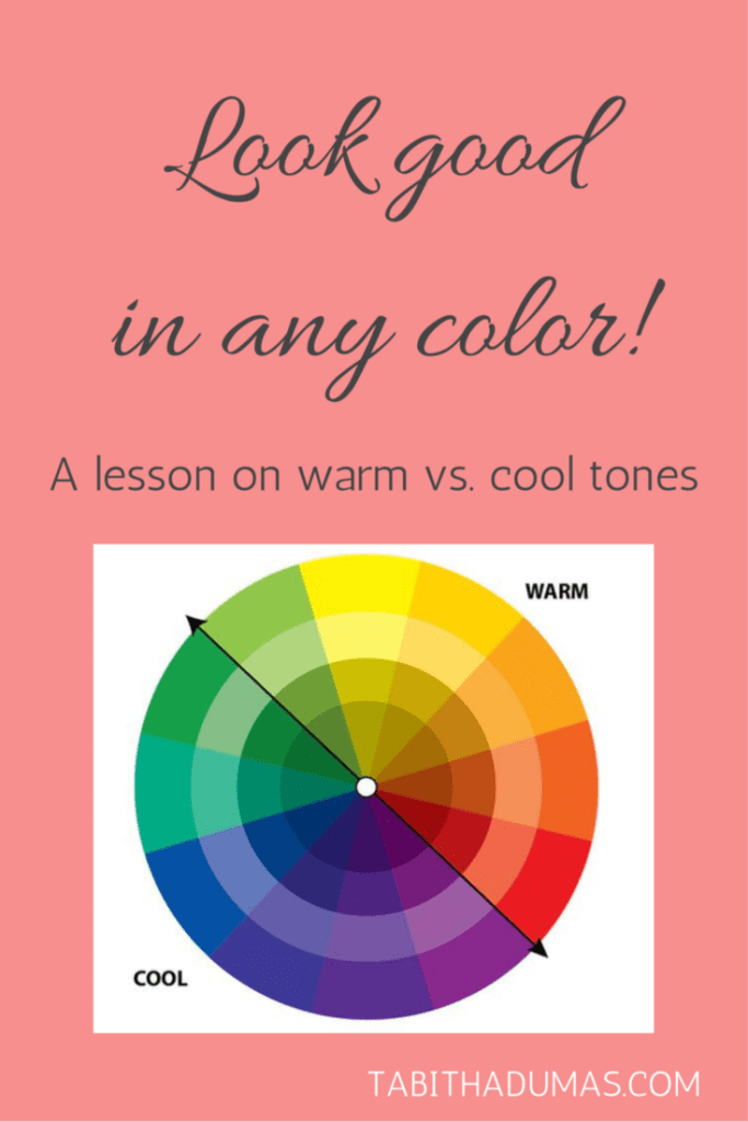 Look good in any color! A lesson on warm vs. cool tones from tabithadumas.com blog