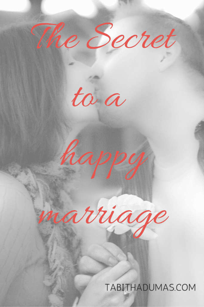 The Secret to a happy marriage from tabithadumas.com