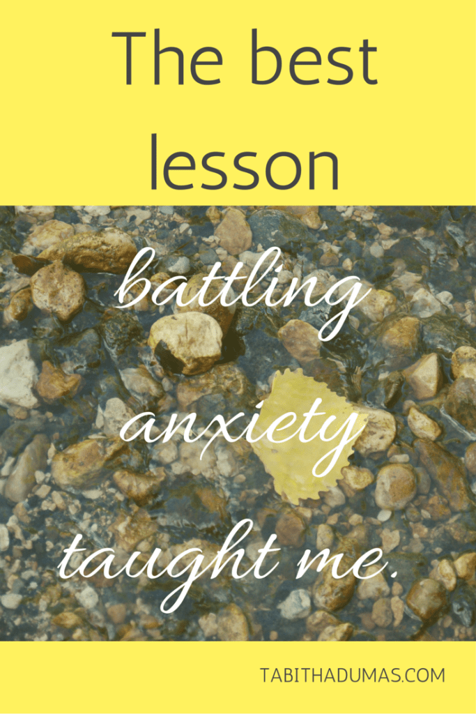 This is sooo good about how this blogger used gratitude to overcome anxiety! -The best lesson anxiety taught me.- TABITHADUMAS.COM
