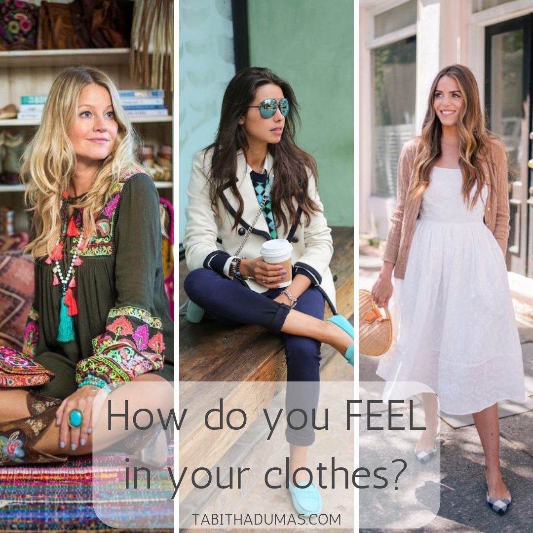 How you feel in your clothes is so important! The FEEL is why you go back to the same pieces. And how you WANT to feel should help you shop smarter. Tips from Tabitha Dumas Phoenix image consultant