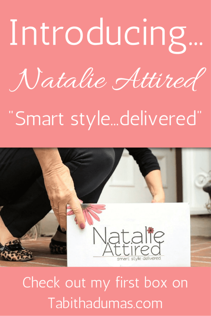 Introducing...Natalie Attired! -Smart style...delivered.- Check out my first box!! On Tabithadumas.com