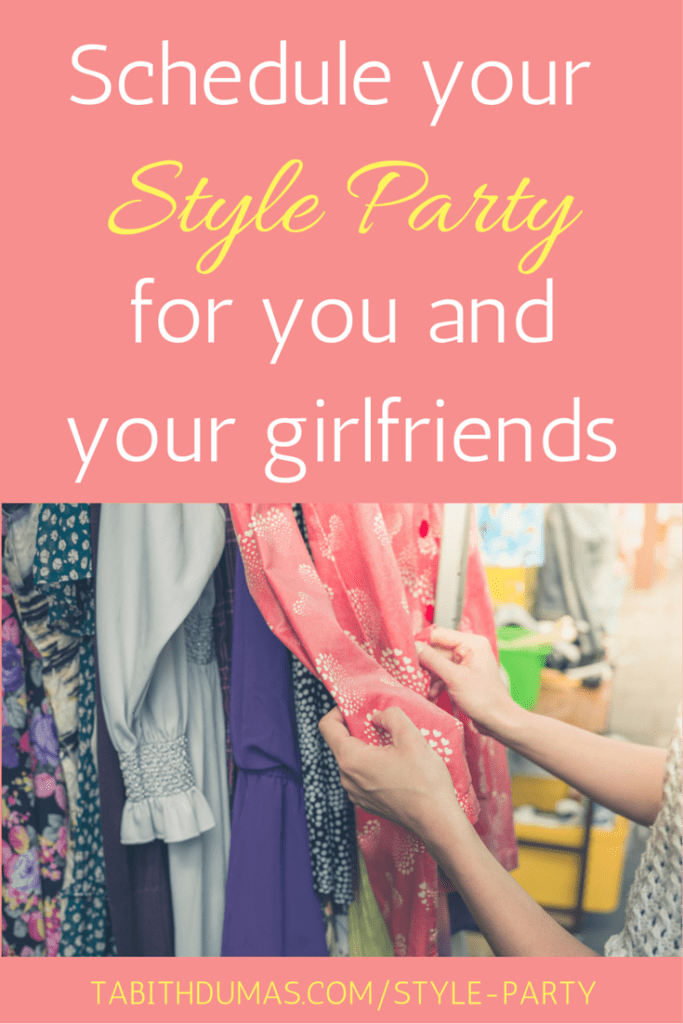 Schedule your STYLE PARTY for you and your girlfriends! tabithadumas.com, Phoenix image consultant