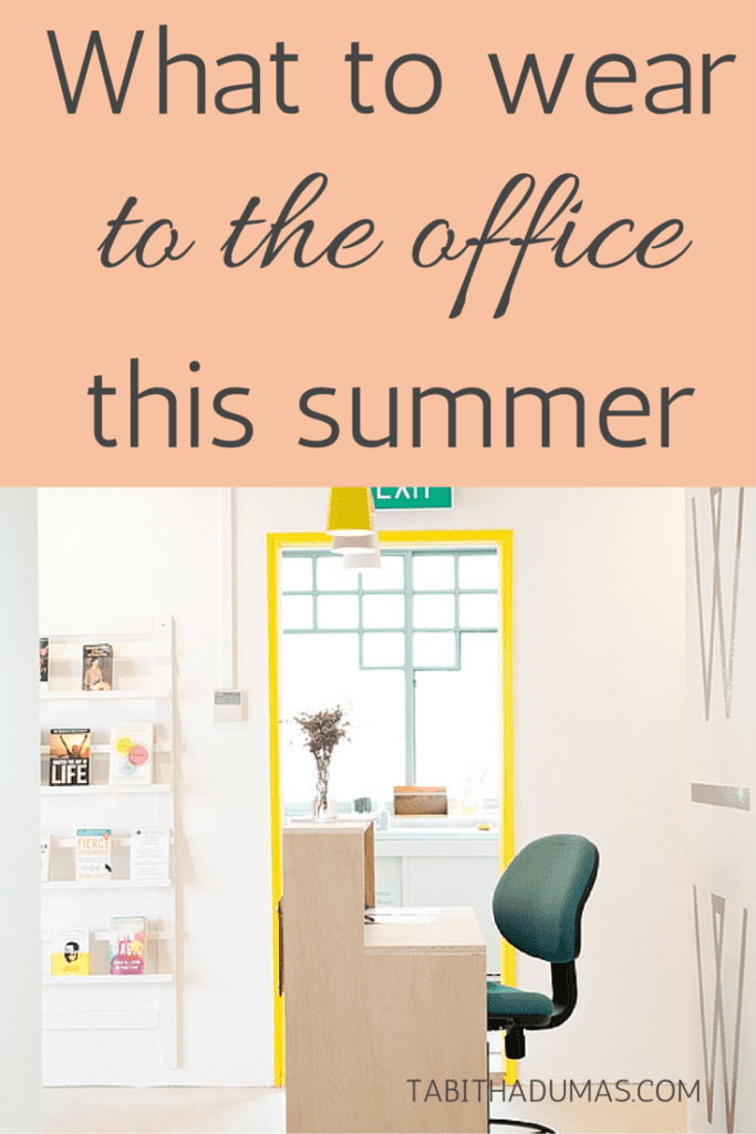What to wear to the office this summer. Professional and entrepreneur style from tabithadumas.com