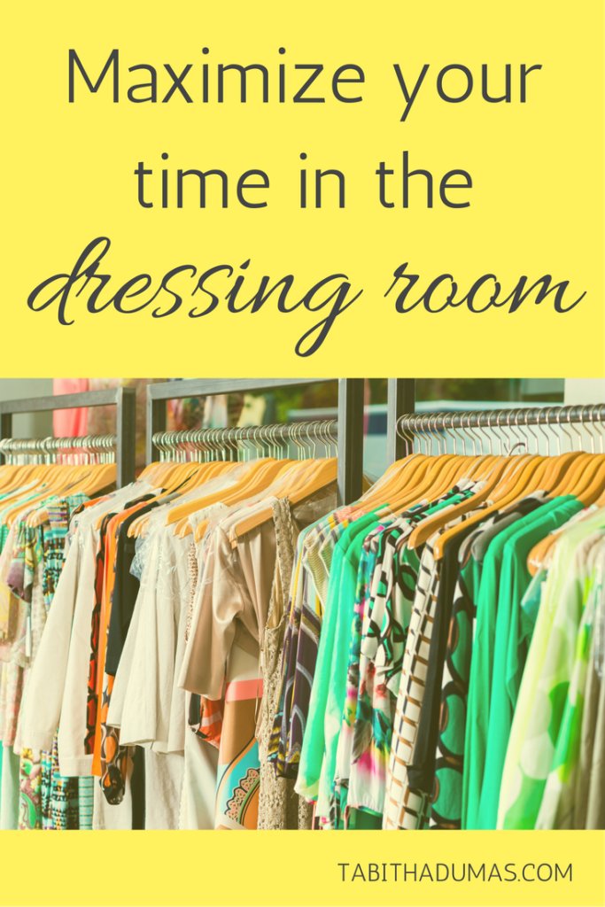 Maximize your time in the dressing room. Tips for trying on clothes by tabithadumas.com2