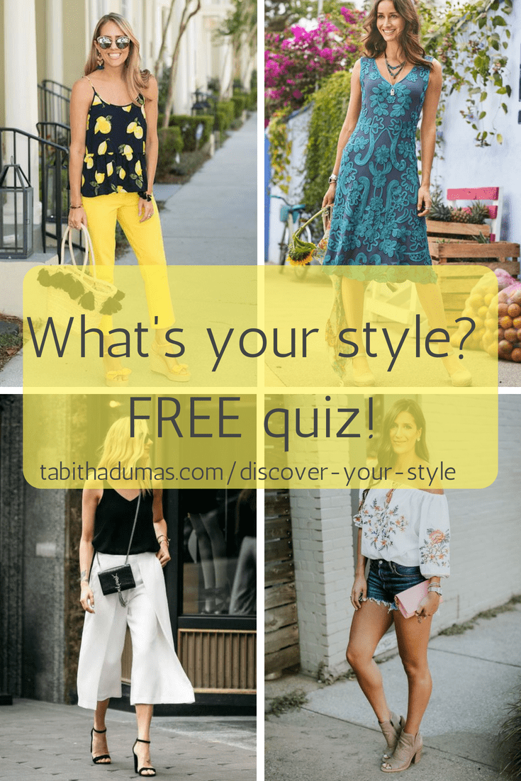 What's your style? FREE quiz! tabithadumas.comdiscover-your-style Tabitha Dumas Phoenix Image Consultant