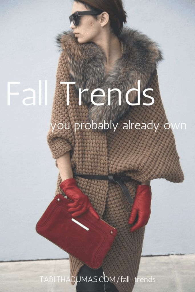 Fall Trends you probably already own from tabithadumas.com image consultant