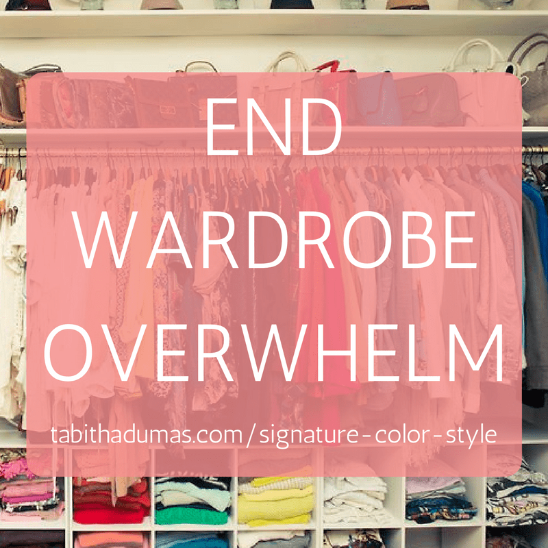 END WARDROBE OVERWHELM. Signature Color Style by Tabitha Dumas, Phoenix Image Consultant