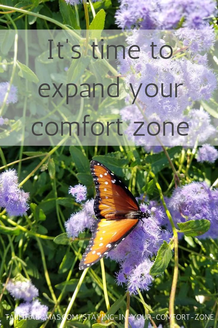 When you should stay in your comfort zone. Expand what's comfortable then live in your sweet spot for a time. By Tabitha Dumas author big simple life