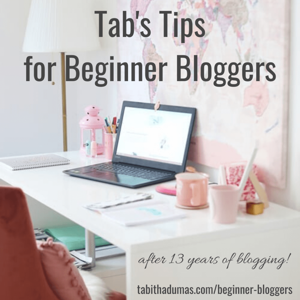 ig Tab's Tips for Beginner Bloggers