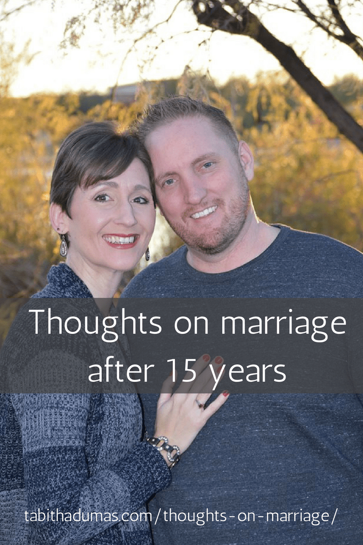 Thoughts on marriage after 15 years from Tabitha Dumas Phoenix image consultant tabithadumas.com