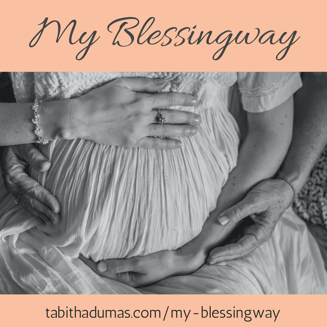 My Blessingway. Honoring the mother. -tabithadumas.com