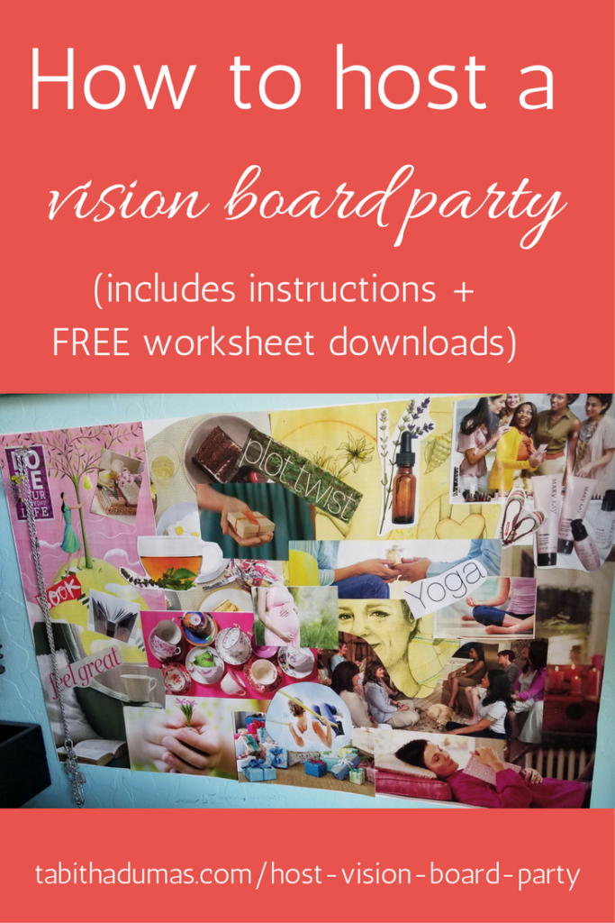 How to host a vision board party! -tabithadumas.com