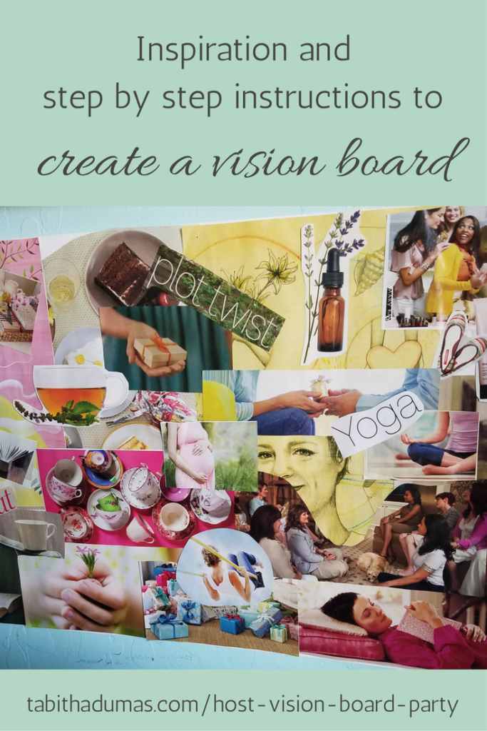 Step by step instructions to create a vision board from tabithadumas.com Tabitha Dumas Phoenix Image Consultant