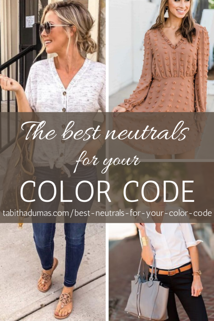 The best neutrals for your Color Code Tabitha Dumas Discover Your Signature Color