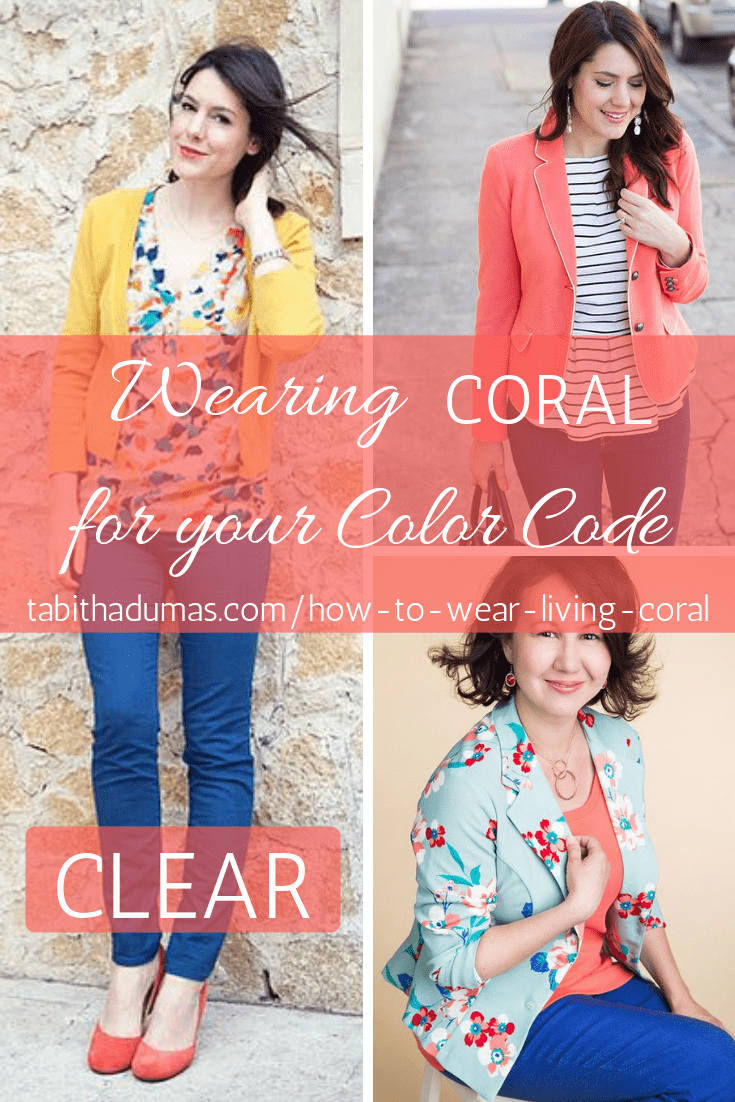 How to wear coral for your color code and how to wear Living Coral the Pantone Color of the Year 2019 by Tabitha Dumas Phoenix Image Consultant clear Color Code
