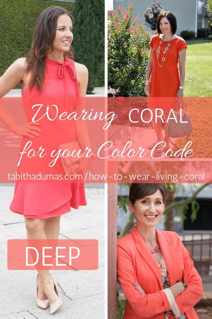 How to wear coral for your color code and how to wear Living Coral the Pantone Color of the Year 2019 by Tabitha Dumas Phoenix Image Consultant DEEP Color Code