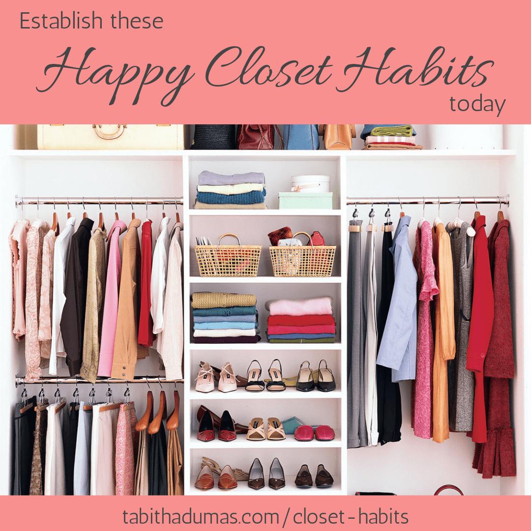 Establish these happy closet habits today by tabitha dumas phoenix image consultant