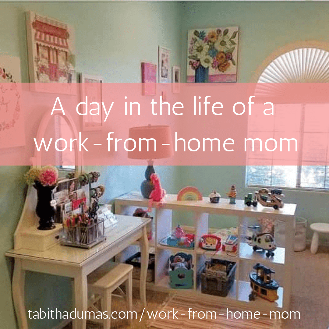 A day in the life of a work-from-home mom by Tabitha Dumas Phoenix image consultant