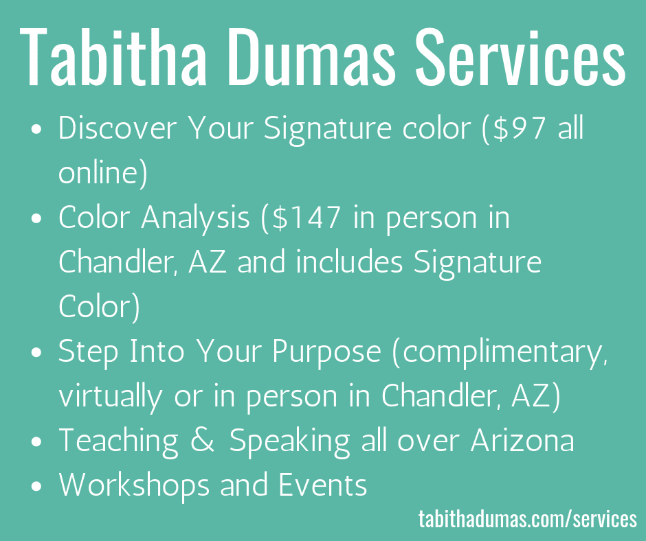 Tabitha Dumas Services Phoenix Image Consultant Step Into Your Purpose Phoenix Color Analysis workshops events speaking teaching