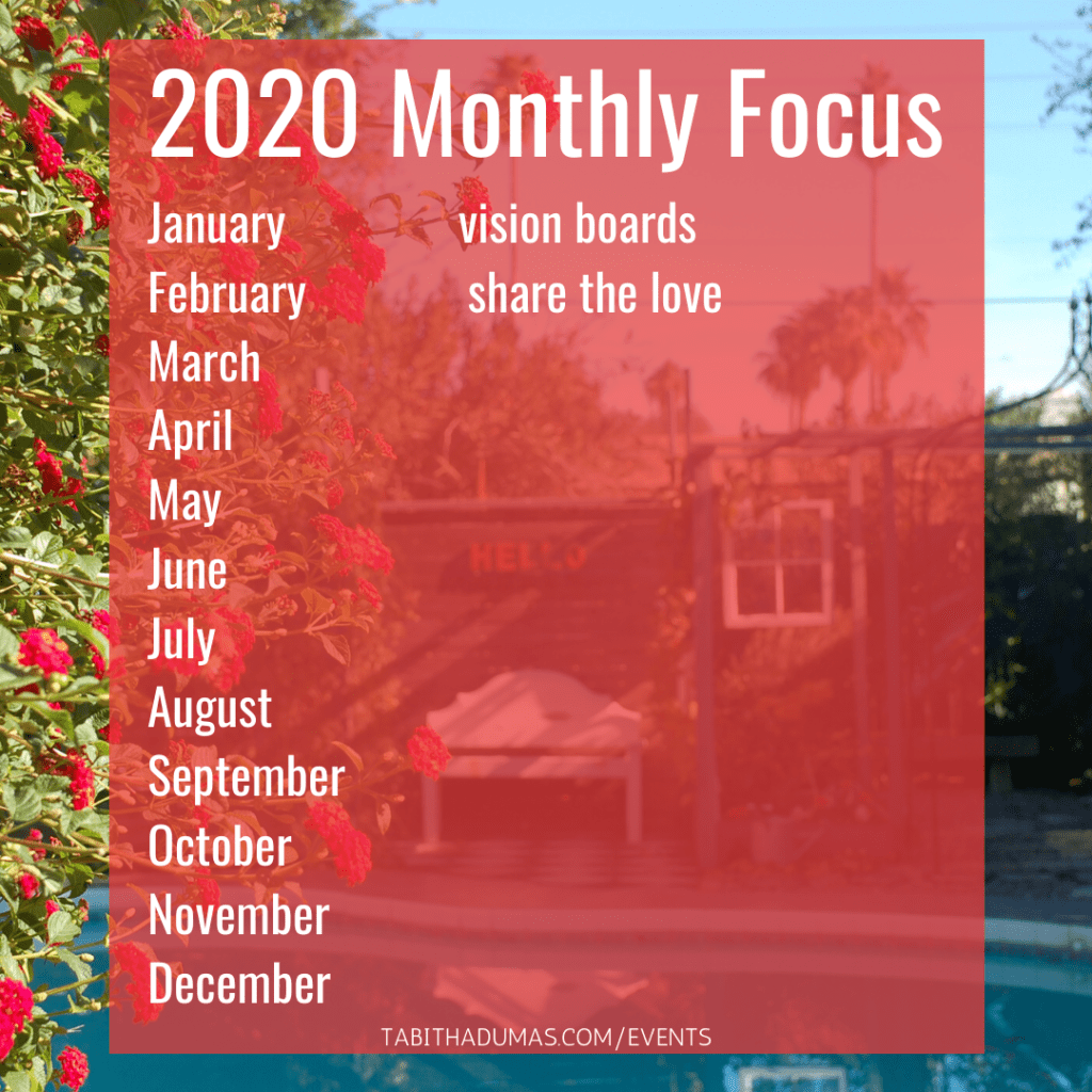 Tabitha Dumas events my monthly focus for 2020
