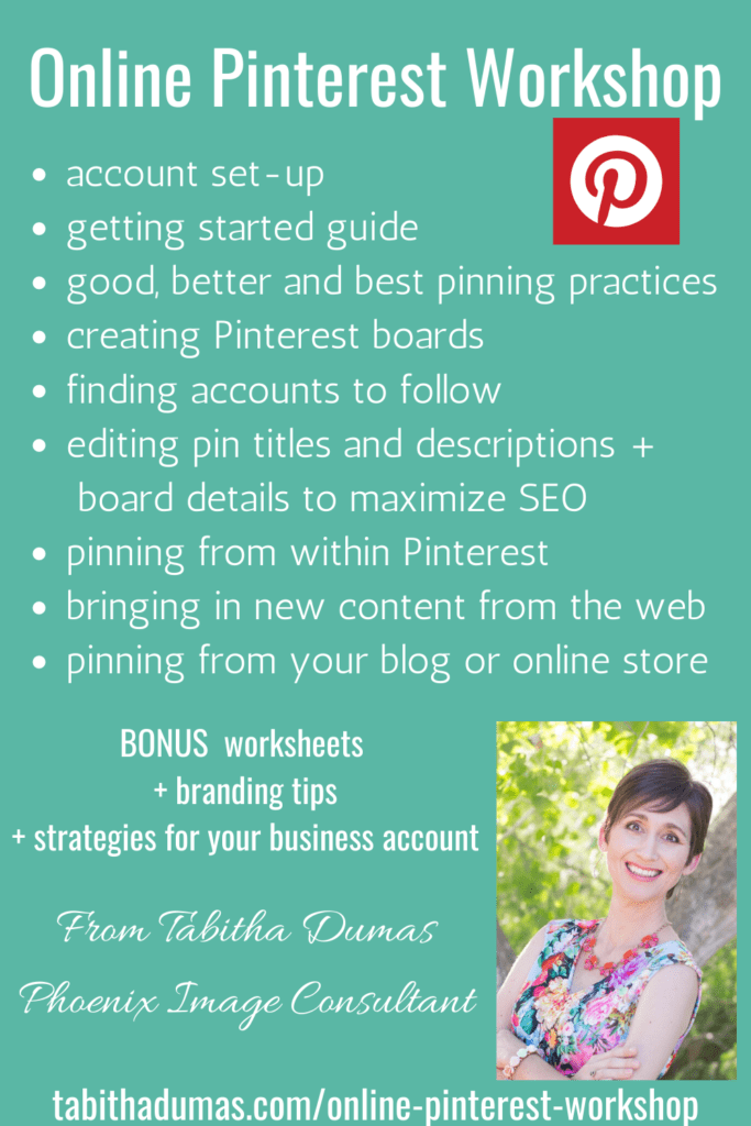 Online Pinterest Workshop from Tabitha Dumas Phoenix Image Consultant