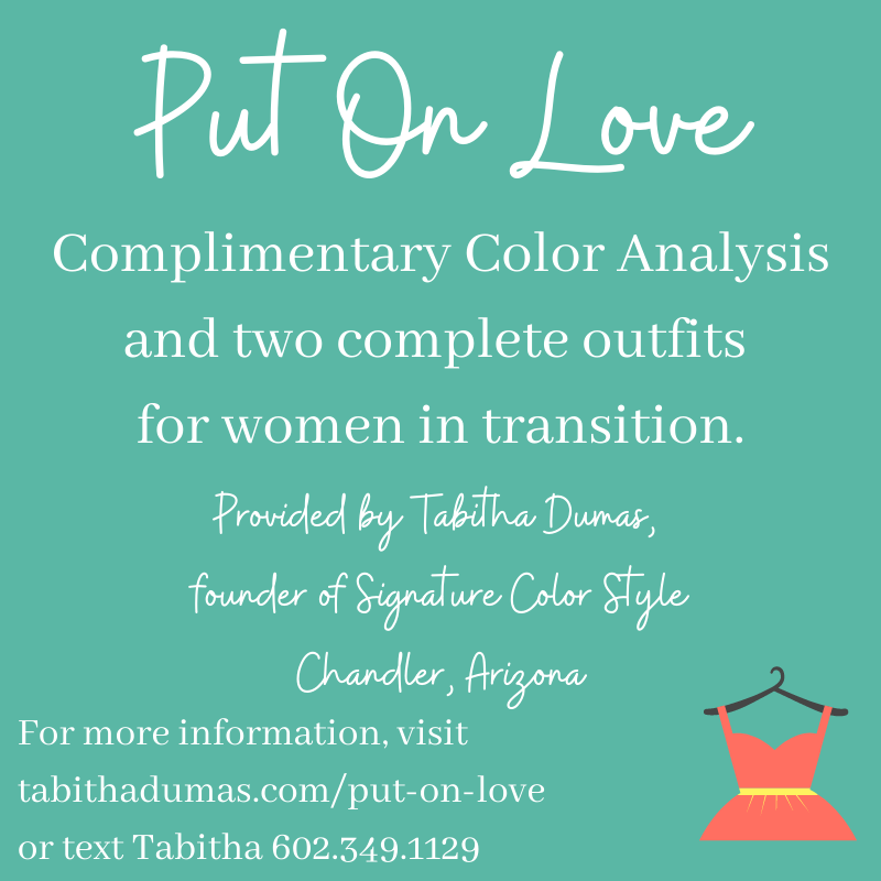 Nominate a worthy woman for Put On Love Tabitha Dumas Signature Color Style